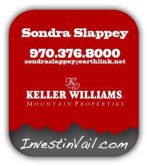 Sondra Slappey is a Keller Williams real estate broker who writes about the Vail Valley real estate market for realvail.com.