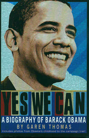 Book review: Yes We Can: A biography of Barack Obama, by Garen Thomas