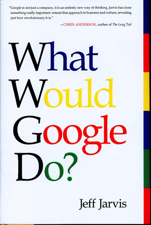 Book Review: What Would Google Do?