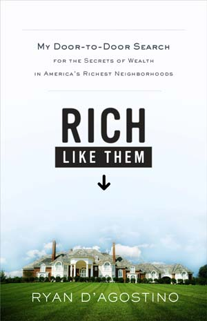 Book review: Rich Like Them by Ryan D'Agostino