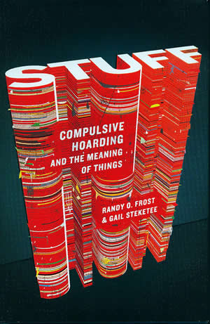 Book Review: Stuff - Compulsive Hoarding and the Meaning of Things